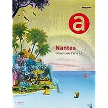 Nantes, l'invention d'une île