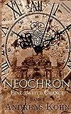 Eine zweite Chance: Band 1 (Neochron)
