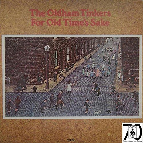 for old times sake de the oldham tinkers sur amazon music. Black Bedroom Furniture Sets. Home Design Ideas