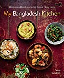 My Bangladesh Kitchen: Recipes and food memories from a family table