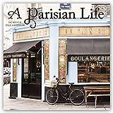 A Parisian Life ? Das Leben in Paris 2018 - 16-Monatskalender: Original Graphique de France-Kalender [Mehrsprachig] [Kalender] (Wall-Kalender) - Graphique de France