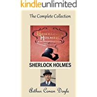 Sherlock Holmes : The Complete Collection