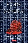 Code of the Samurai: A Modern Transla...