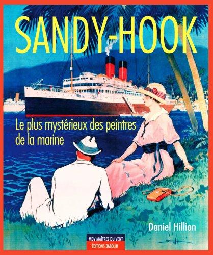 Sandy Hook, le plus mystrieux des peintres de marine