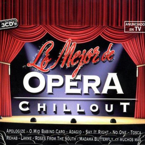 Lo Mejor de Opera Chillout -