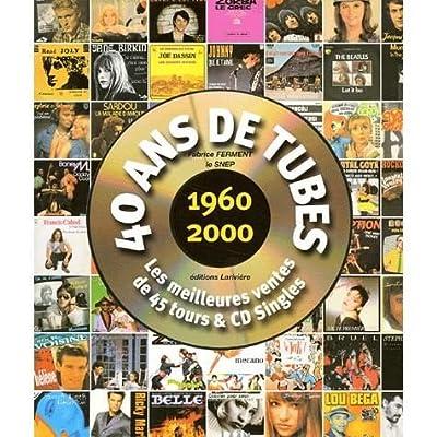 40 ans de tubes en or