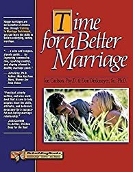 Time for a Better Marriage: Training in Marriage Enrichment (Rebuilding Books) by Jon Carlson (2002-10-01)