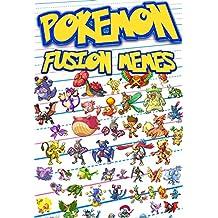 Pokemon: Fusion Memes (An Unofficial Pokemon Book) (English Edition)