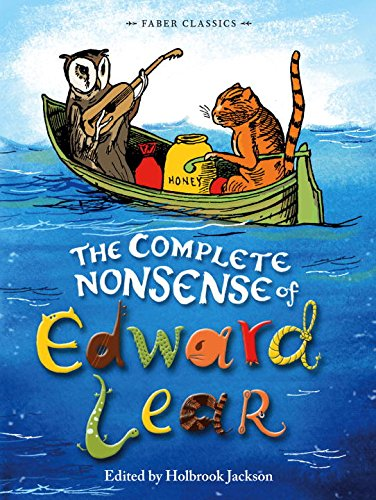 The complete nonsense of Edward Lear.