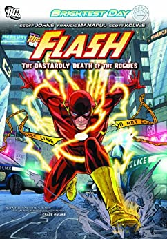 Flash Vol. 1: The Dastardly Death of the Rogues (The Flash: Rebirth series) by [JOHNS, GEOFF, KOLINS, SCOTT]
