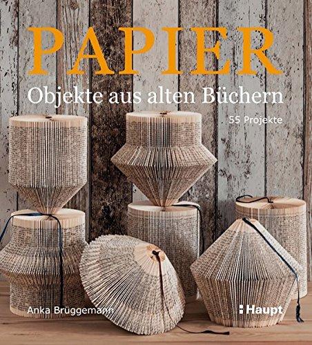 papier-objekte-aus-alten-bchern-55-projekte