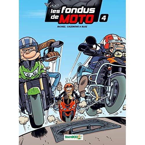 Les Fondus de moto - tome 4