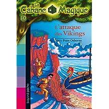 La Cabane Magique, Tome 10 : L'attaque des vikings