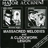 Massacred Melodies / A Clockwork Legion by Major Accident