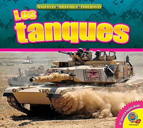 Los Tanques (Tanks) (Av2 Let's Read! Mighty Military Machines)