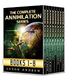 Annihilation Series-The Complete Anthology (The Annihilation Series Book 1)