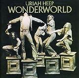 Uriah Heep: Wonderworld (Audio CD)