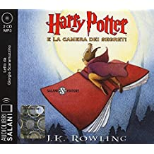 Harry Potter e la camera dei segreti letto da Giorgio Scaramuzzino. Audiolibro. 2 CD Audio formato MP3