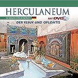 Herculaneum in Rekonstruktionen: Der Vesuv und Oplontis (Unesco. Oeuvres Representatives) - ohne