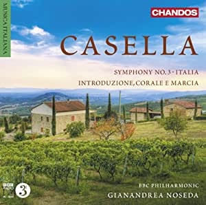 Casella: Orchestral Works [Gianandrea Noseda, BBC Philharmonic] [Chandos: CHAN 10768]