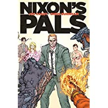Nixon's Pals by Joe Casey (2015-03-31)
