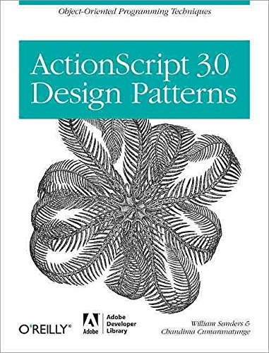 [(ActionScript 3.0 Design Patterns)] [By (author) Bill Sanders ] published on (July, 2007)