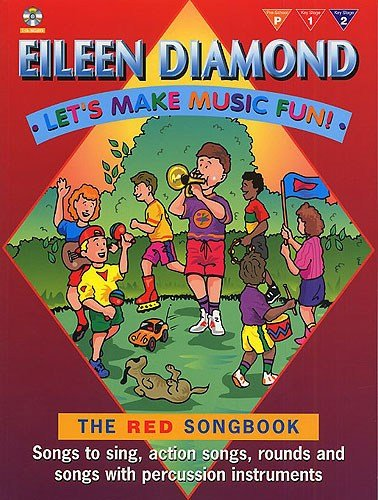 Eileen Diamond: Let's Make Music Fun! The Red Songbook (Book/CD). CD, Sheet Music for Piano, Vocal & Guitar (with Chord Symbols)
