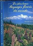 Telecharger Livres LES PLUS BEAUX PAYSAGES FLEURIS DU MONDE (PDF,EPUB,MOBI) gratuits en Francaise