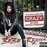 I'm Gonna Show You Crazy [Explicit]