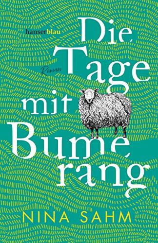 Buchseite und Rezensionen zu 'Die Tage mit Bumerang: Roman' von Nina Sahm