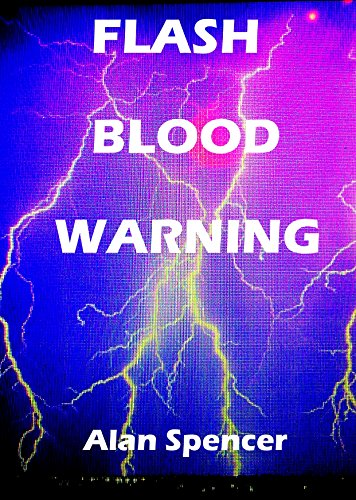 Flash Blood Warning (English Edition) eBook: Alan Spencer: Amazon ...