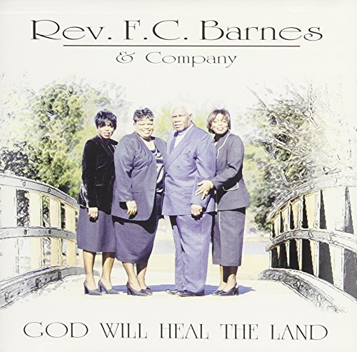 God Will Heal the Land by Rev. F.C. Barnes & Company (2000-03-21)