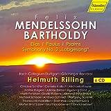 Mendelssohn : Elias - Paulus - Psaumes - Lobgesang. Kaune, Schade, Genz, Burgess, Rilling.