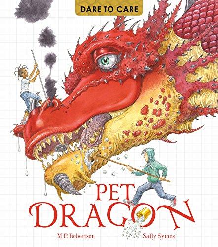 Dare to Care: Pet Dragon por Mark Robertson