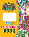 Adult Coloring Book: Ultimate Relaxation and stress relieve Adult Coloring Book