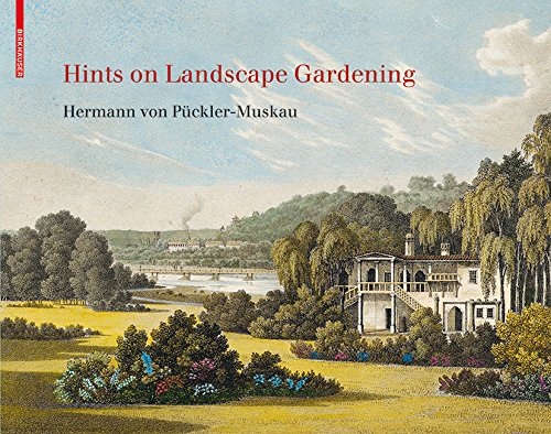 Hints on Landscape Gardening: English Edition with the Hand-colored Illustrations of the Atlas of 1834