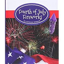 Fourth of July Fireworks (Our Holiday Symbols) by Patrick Merrick (2015-01-06)
