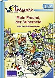 Mein Freund, der Superheld (Leserabe - 2. Lesestufe)