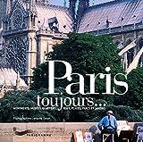 Telecharger Livres Paris toujours Monuments musees quartiers rues places parcs et jardins (PDF,EPUB,MOBI) gratuits en Francaise