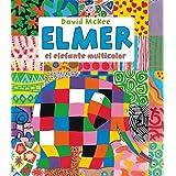 Elmer, el elefante multicolor (Elmer. Primeras lecturas)