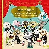 Telecharger Livres Mes petites musiques classiques livre sonore Un livre son a ecouter (PDF,EPUB,MOBI) gratuits en Francaise