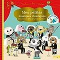 Mes petites musiques classiques - Un livre son à écouter