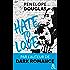 Hate to love : pour un Noël sexy...le nouveau roman New Adult, par l'auteur de Dark Romance (&H)