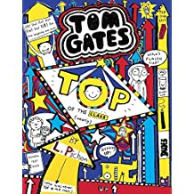 Tom Gates #9: Top of the Class