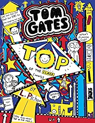 Tom Gates #9: Top of the Class by Liz Pichon (1834-08-02)