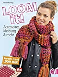 Loom it!: Accessoires, Kleidung & mehr von Veronika Hug (12. März 2015) Broschiert