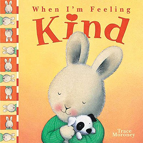 WHEN I'M FEELING KIND por TRACE MORONEY