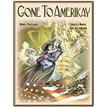 Gone to Amerikay by Derek McCulloch (2012-04-03)