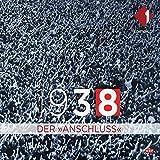 1938 - Der Anschluss
