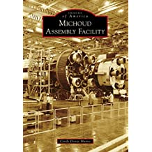 Michoud Assembly Facility (Images of America) (English Edition)